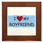 I LOVE MY BOYFRIEND Framed Tile