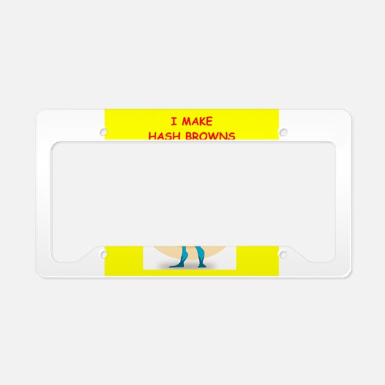 hash browns License Plate Holder