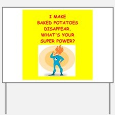 baked potato Yard Sign