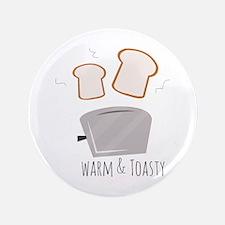 Warm & Toasty Button