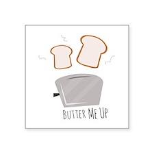 Butter Me Up Sticker