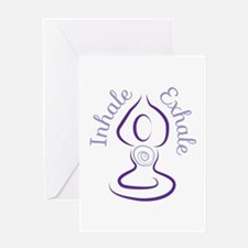 Inhale Exhale Greeting Cards