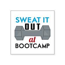 Sweat It Out Sticker