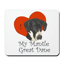 Luv My Mantle Great Dane II Mousepad