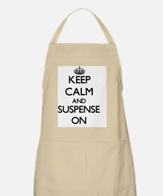 Keep Calm and Suspense ON Apron