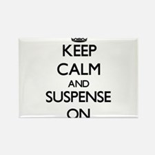Keep Calm and Suspense ON Magnets