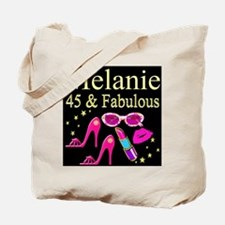 45 AND FABULOUS Tote Bag
