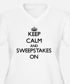 Keep Calm and Sweepstakes ON Plus Size T-Shirt