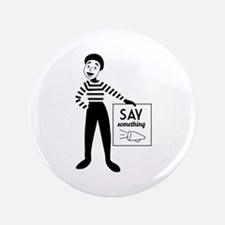 Say Something Button