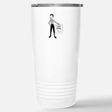 Say Something Travel Mug