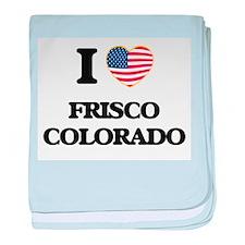 I love Frisco Colorado USA Design baby blanket