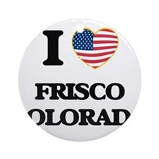 I love Frisco Colorado USA Design Ornament (Round)
