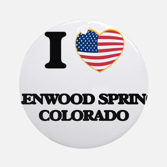 I love Glenwood Springs Colorado Ornament (Round)