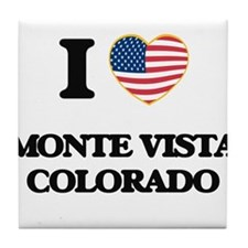 I love Monte Vista Colorado USA Desig Tile Coaster