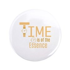 Of The Essence Button
