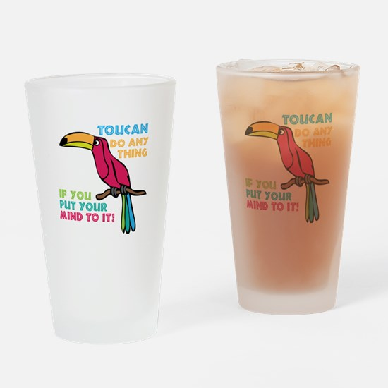 Toucan Do Anything Drinking Glass