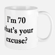 70 your excuse 2 Mugs