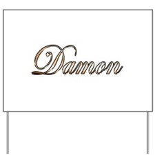 Gold Damon Yard Sign