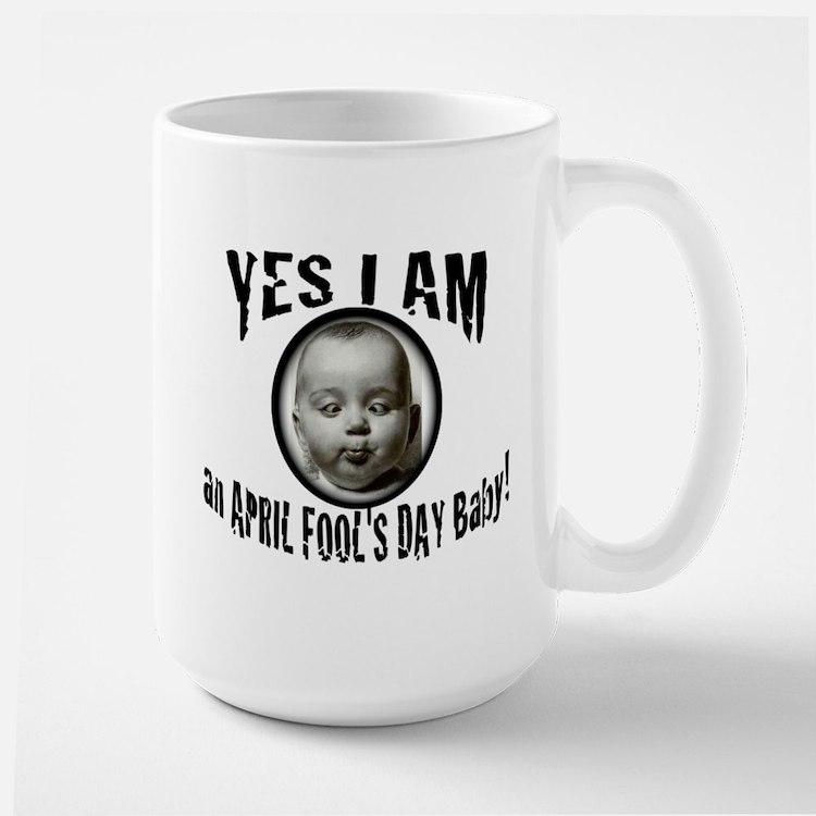 April Fool's Day Birthday Baby Large Mug