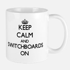 Keep Calm and Switchboards ON Mugs