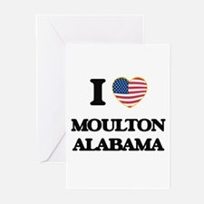 I love Moulton Alabama USA Design Greeting Cards