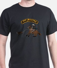 Calf Roping with Text T-Shirt
