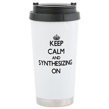 Keep Calm and Synthesiz Travel Coffee Mug