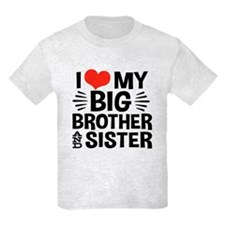 I Love My Big Brother and Siste T-Shirt