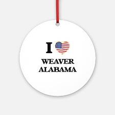 I love Weaver Alabama USA Design Ornament (Round)