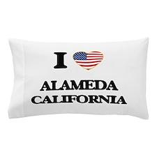 I love Alameda California USA Design Pillow Case
