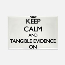 Keep Calm and Tangible Evidence ON Magnets