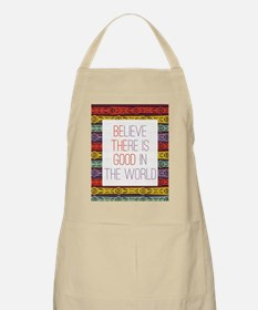 Be The Good in the World Apron