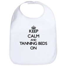 Keep Calm and Tanning Beds ON Bib