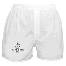 Keep Calm and Tanning Beds ON Boxer Shorts