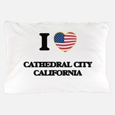 I love Cathedral City California USA D Pillow Case