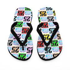 Fantastic 25th Flip Flops