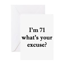 71 your excuse 2 Greeting Cards