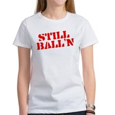 Still Ball'n Red Tee