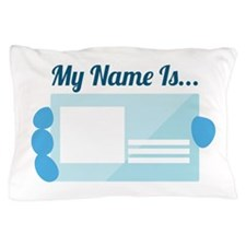My Name Pillow Case