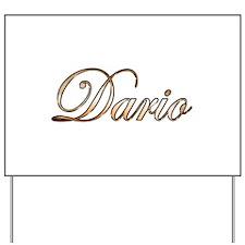 Gold Dario Yard Sign