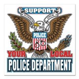 Support your local police Square Car Magnets