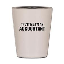 Trust Me, I'm An Accountant Shot Glass