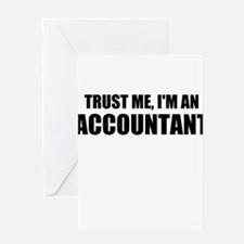 Trust Me, I'm An Accountant Greeting Cards