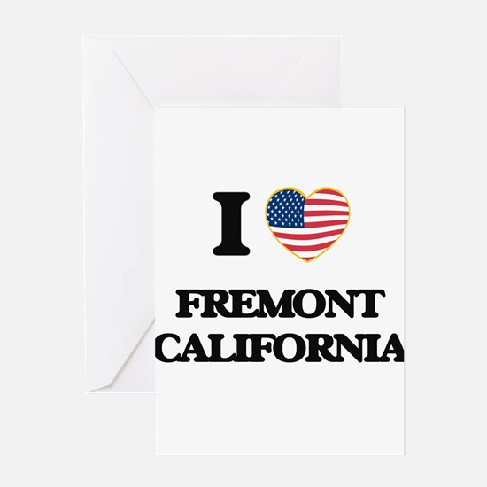 I love Fremont California USA Desig Greeting Cards