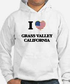 I love Grass Valley California U Hoodie