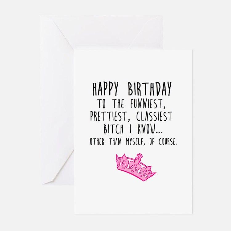 Classy Bitch Greeting Cards