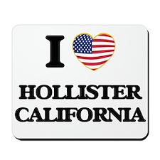 I love Hollister California USA Design Mousepad