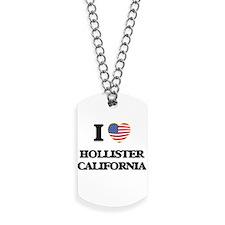 I love Hollister California USA Design Dog Tags
