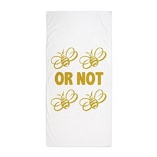 To be or not to be Beach Towel