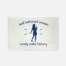 Well Behaved Women Rectangle Magnet